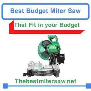 Best Budget Miter Saw