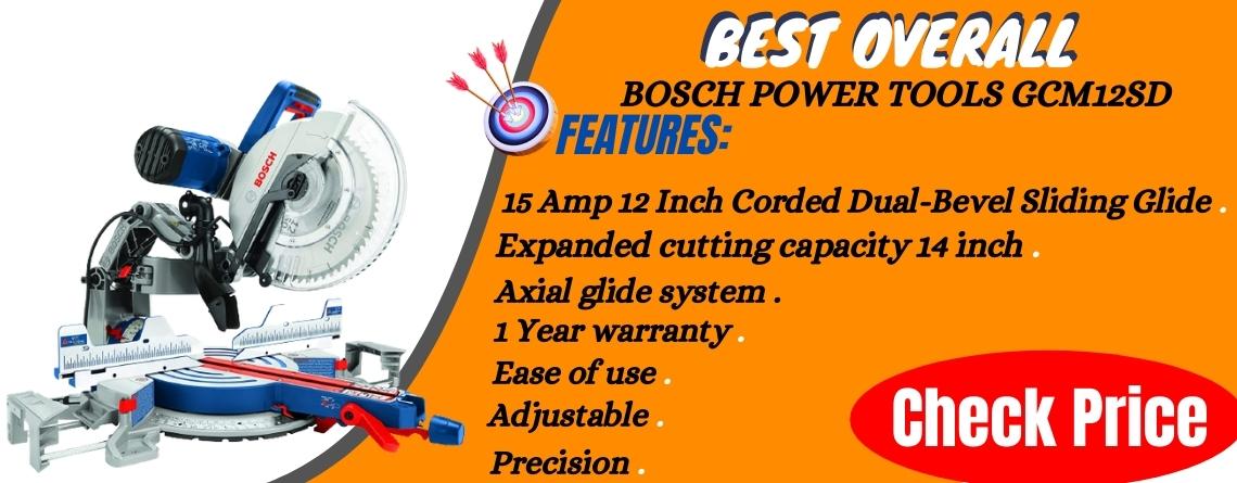 Bosch GCM12SD 12 Sliding Compound Miter Saw - Best Overall