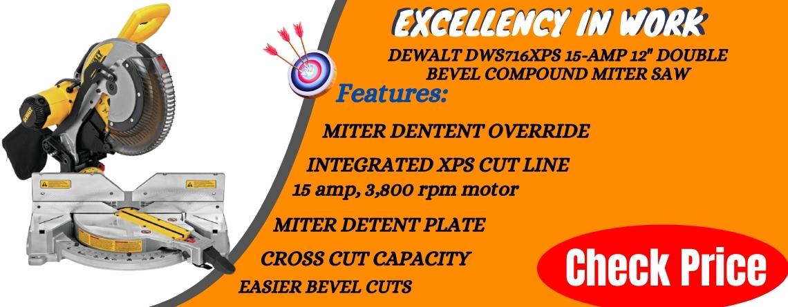 DEWALT DWS716XPS 15-Amp 12 Double Bevel Compound Miter Saw Excellency in work