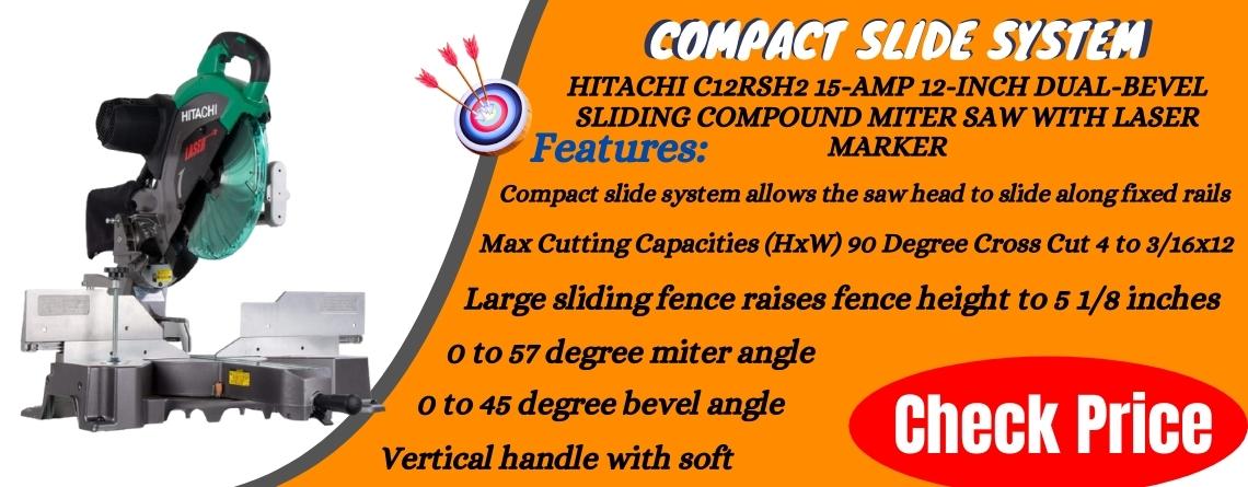 Hitachi C12RSH2 15-Amp 12-Inch Dual-Bevel Sliding Compound Miter Saw with Laser Marker