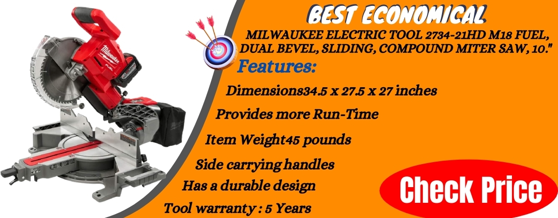 MILWAUKEE ELECTRIC TOOL 2734-21HD M18 Fuel, Dual Bevel, Sliding, Compound Miter Saw, 10. - Best Economical