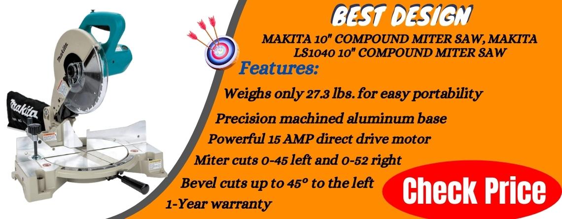 Makita 10 Compound Miter Saw, Makita LS1040 10 Compound Miter Saw - Best Design