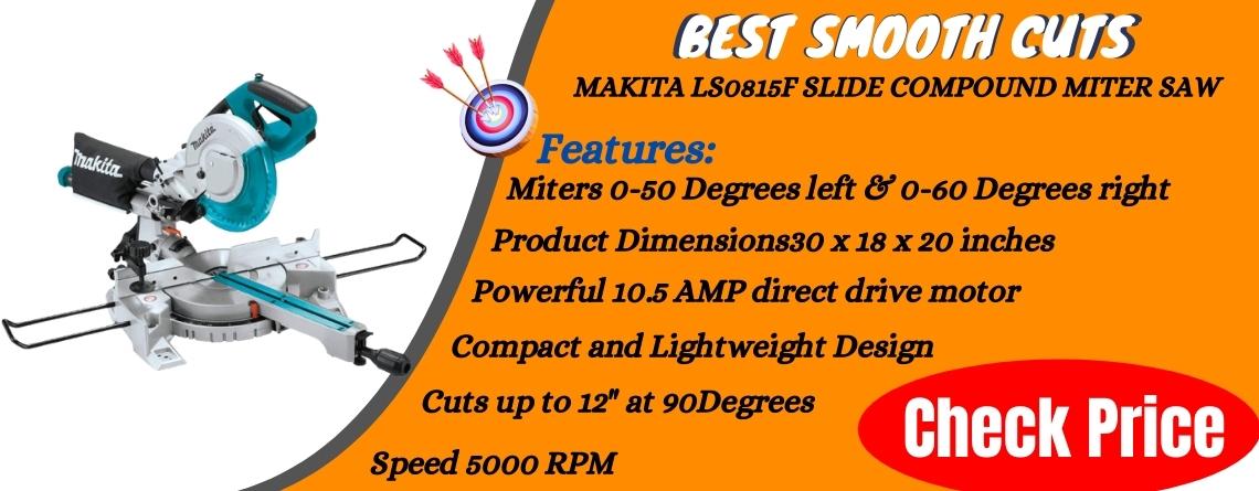 Makita LS0815F Slide Compound Miter Saw - Best Smooth Cuts