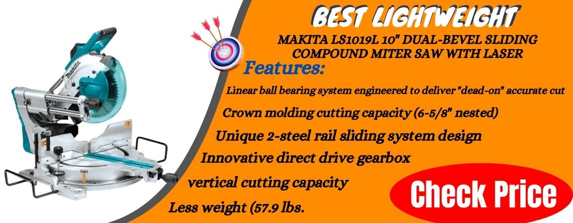 Makita LS1019L 10 Dual-Bevel Sliding Compound Miter Saw with Laser - Best Lightweight