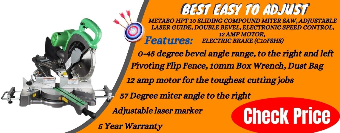 Metabo HPT 10 Sliding Compound Miter Saw, Adjustable Laser Guide, Double Bevel, Electronic Speed Control, 12 Amp Motor, Electric Brake (C10FSHS) - Best Easy To Adjust