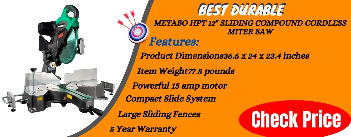 Metabo HPT 12 Sliding Compound Cordless Miter Saw - best durable