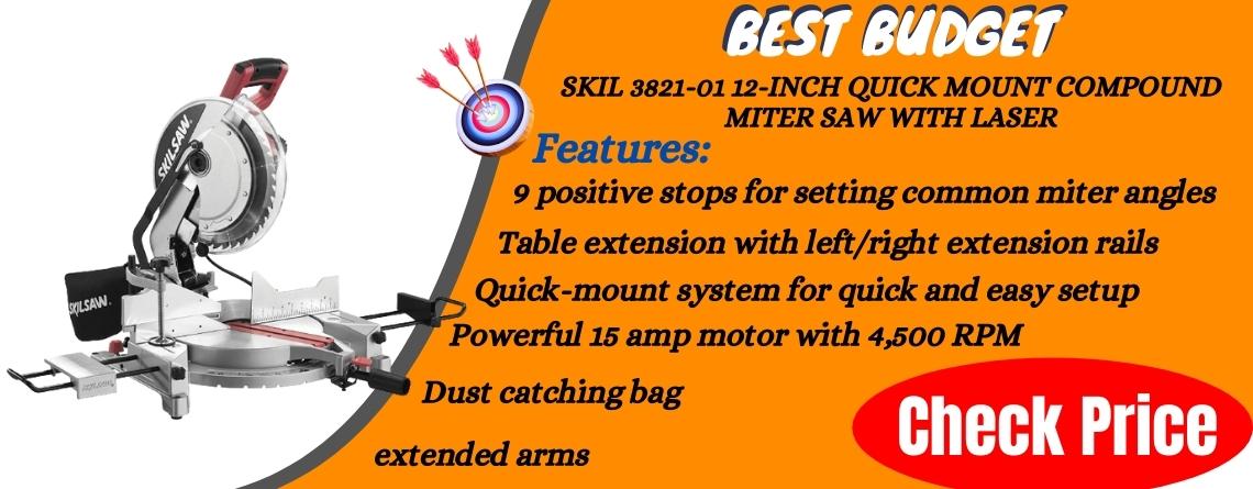 SKIL 3821-01 12-Inch Quick Mount Compound Miter Saw With Laser - Best Budget