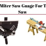 Best Miter Gauge For Table Saw Reviews & Buying Guide 2021 (Updated)