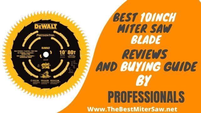 best 10 inch miter saw blade