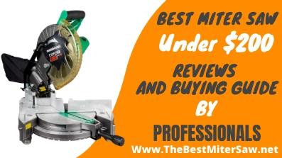 best miter saw under 200