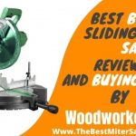 Best Budget Sliding Miter Saw Reviews & Buyers Guide