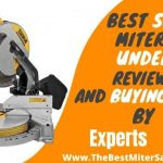 Best Sliding Miter Saw Under 300 Reviews & Complete Buying Guide