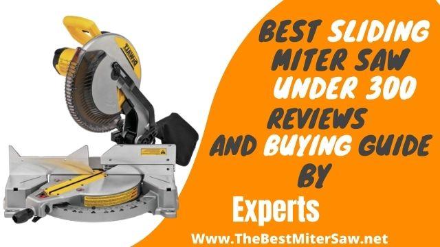 best sliding miter saw under 300