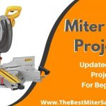 Miter Saw Projects - Updated September 2020