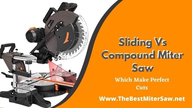 sliding vs compound miter saw