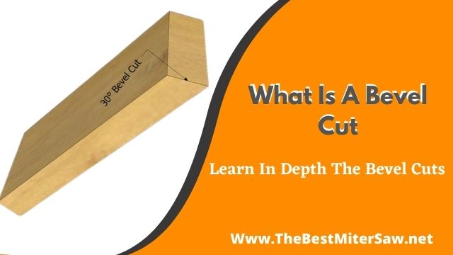 what is a bevel cut
