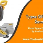 Types Of Miter Saws